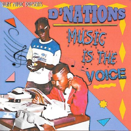 D'Nations - Music Is The Voice (DMuzie Production) CD